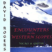 Encounters on the Western Slopes by David Rogers
