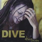Dive (MaxiSingle) by Debby Holiday