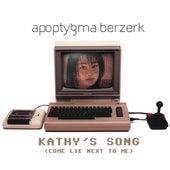 Kathy's Song by Apoptygma Berzerk