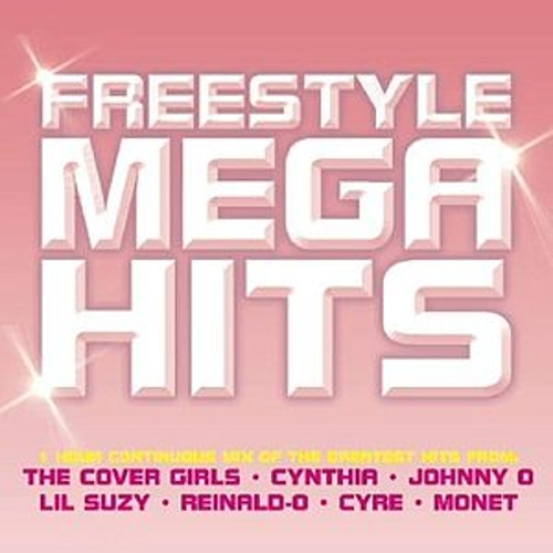Freestyle Mega Hits Volume 1 by Various Artists