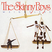 Weightless by Skinny Boys