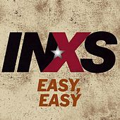 Easy, Easy by INXS