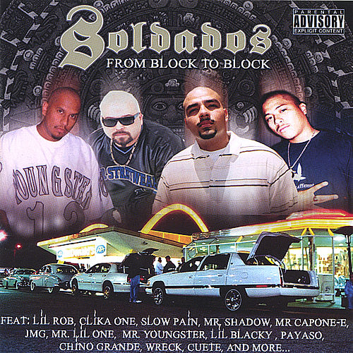Soldados: From Block To Block by Lil Rob