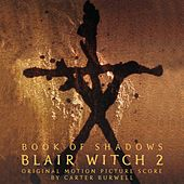 Blair Witch 2 - Book of Shadows by Carter Burwell
