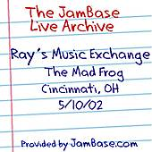 05-10-02 - The Mad Frog - Cincinnati, OH by Ray's Music Exchange