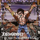 In The Face Of The Enemy by Disarray