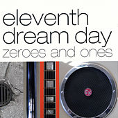 Zeros and Ones de Eleventh Dream Day
