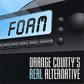 FOAM Orange County's Real Alternative by Various Artists
