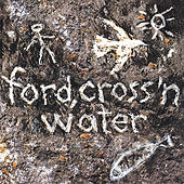 Ford, Cross 'n Water de Ford
