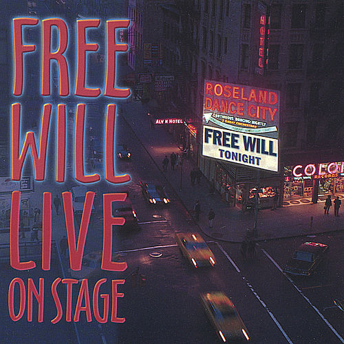Free Will Live by Free Will