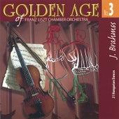 Brahms Golden Age No. 3 - 21 Hungarian Dances von Emanuel Ax; Franz Liszt Chamber Orchestra