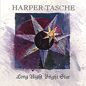 Long Night Bright Star by Harper Tasche