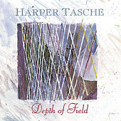 Depth of Field by Harper Tasche