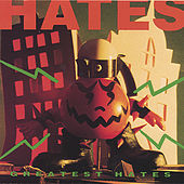 Greatest Hates by Various Artists