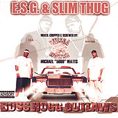 Boss Hogg Outlaws (Chopped and Screwed) by E.S.G.