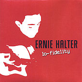 Lo-Fidelity by Ernie Halter