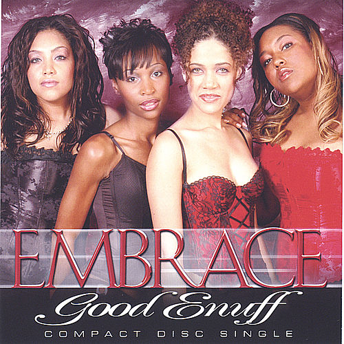 Good Enuff by Embrace (RnB)