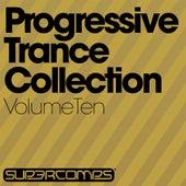 Progressive Trance Collection - Volume Ten - EP von Various Artists