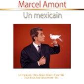Un Mexicain de Marcel Amont
