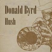 Hush by Donald Byrd