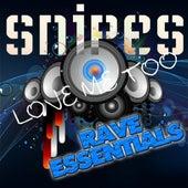 Love Me Too de Snipes