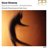 Strasnoy: Orchestral Works by Orchestre Philharmonique de Radio France