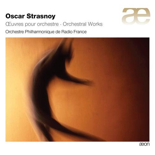 Strasnoy: Orchestral Works by Orchestre Philharmonique de Radio France