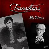 Transitions by Ben Wasson