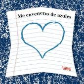 1968 by Me Enveneno De Azules