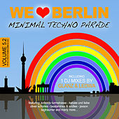 We Love Berlin 5.2 - Minimal Techno Parade (Incl. DJ Mix By Glanz & Ledwa) von Various Artists
