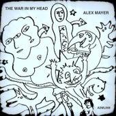 The War In My Head by Alex Mayer