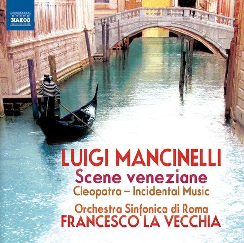 Mancinelli: Scene veneziane by Rome Symphony Orchestra