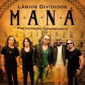 Lábios Divididos (feat. Thiaguinho) de Maná