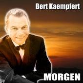 Morgen by Bert Kaempfert