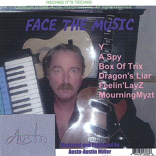 Face The Music by Austn
