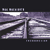 Reconnecting by Mad Machinery