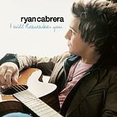 I Will Remember You de Ryan Cabrera
