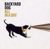 All In A Day de Backyard Dog
