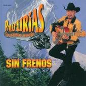 Sin Frenos by Polo Urias