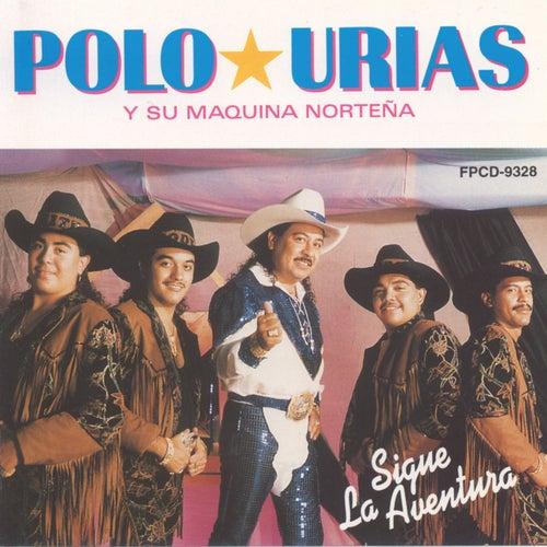Polo Urias Y Su Maquina Norteña by Polo Urias