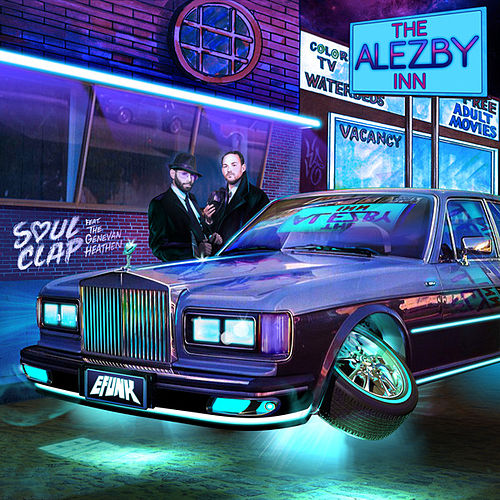The Alezby Inn (Remixes) von Soul Clap