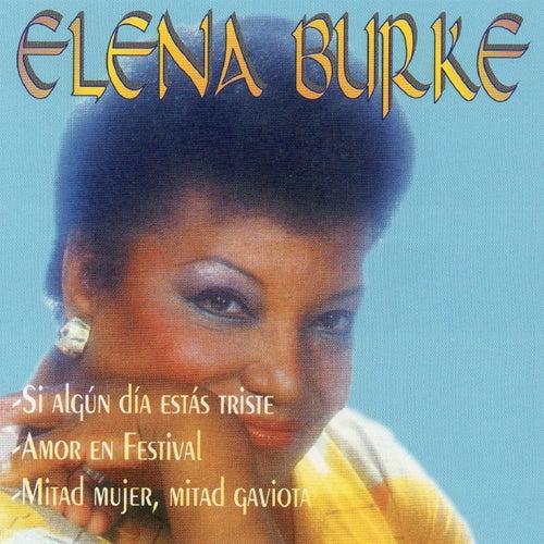 Si Algun Dia Estas Triste de Elena Burke