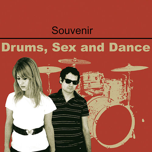 Drums, Sex And Electronic by Souvenir