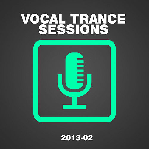 Vocal Trance Sessions 2013-02 de Various Artists
