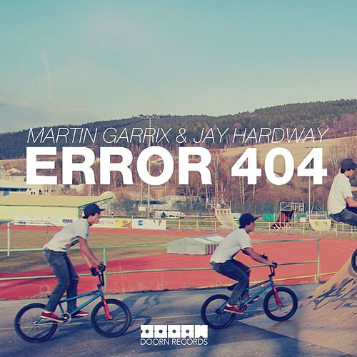 Error 404 by Martin Garrix