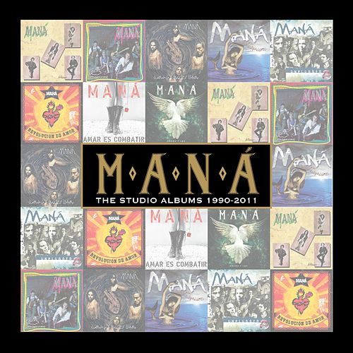 The Studio Albums 1990-2011 de Maná