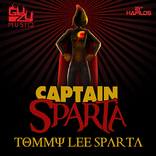 Captain Sparta - Single by Tommy Lee sparta