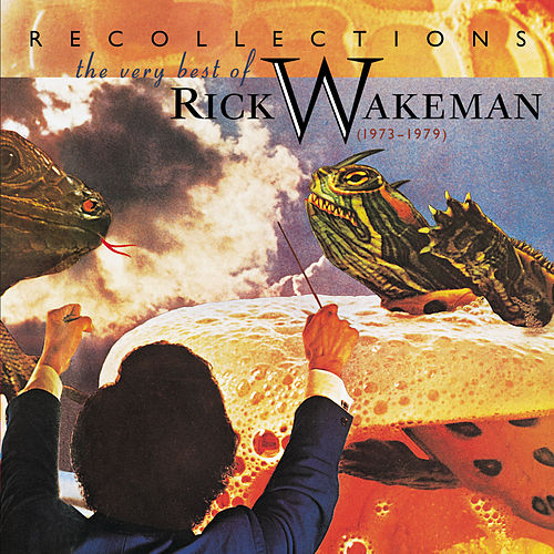 Recollections: The Very Best Of.. de Rick Wakeman