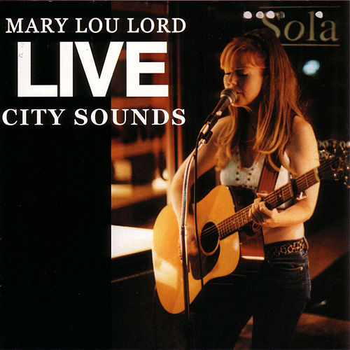 Live City Sounds by Mary Lou Lord