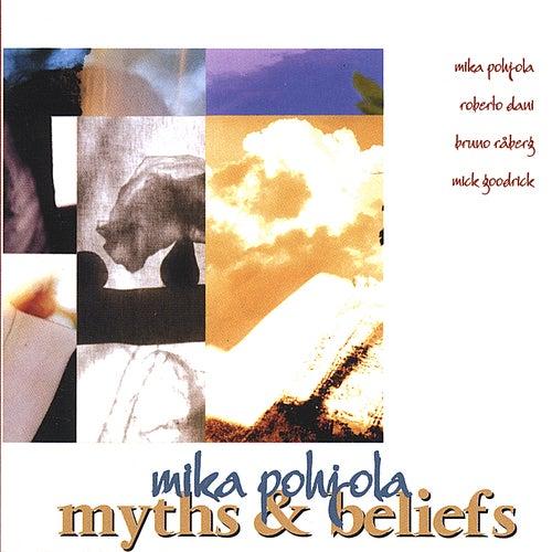 Myths & Beliefs de Mika Pohjola
